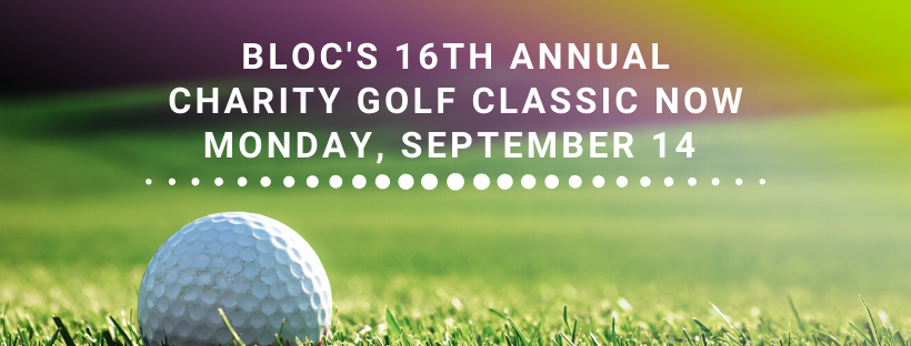 BLOC's 16th annual charity golf classic now Monday, September 14
